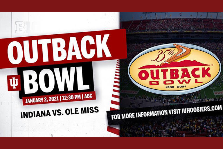 Outback Bowl. January 2, 2021 at 2:30 p.m. on ABC. Indiana versus Ole Miss. For more information, visit iuhoosiers.com.